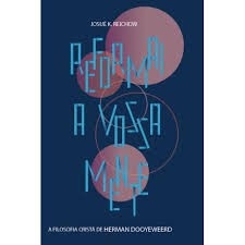 REFORMAI A VOSSA MENTE - JOSUE K REICHOW