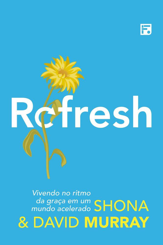 REFRESH VIVENDO NO RITMO DA GRACA - SHONA MURRAY