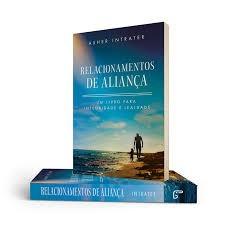 RELACIONAMENTOS DE ALIANCA - ASHER INTRATER