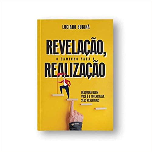 REVELACAO O CAMINHO PARA A REALIZACAO - LUCIANO SUBIRA