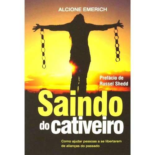 SAINDO DO CATIVEIRO - ALCIONE EMERICH