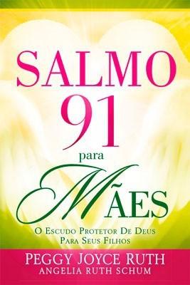 SALMO 91 PARA MAES - JOYCE RUTH