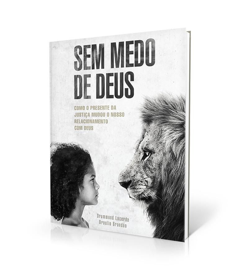 SEM MEDO DE DEUS - DRUMMOND LACERDA