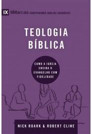 SERIE 9 MARCAS TEOLOGIA BIBLICA - NICK ROARK