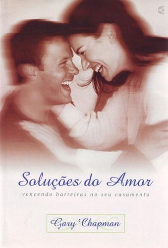 SOLUCOES DO AMOR - GARY CHAPMAM