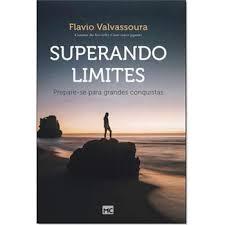 SUPERANDO LIMITES - FLAVIO VALVASSOURA