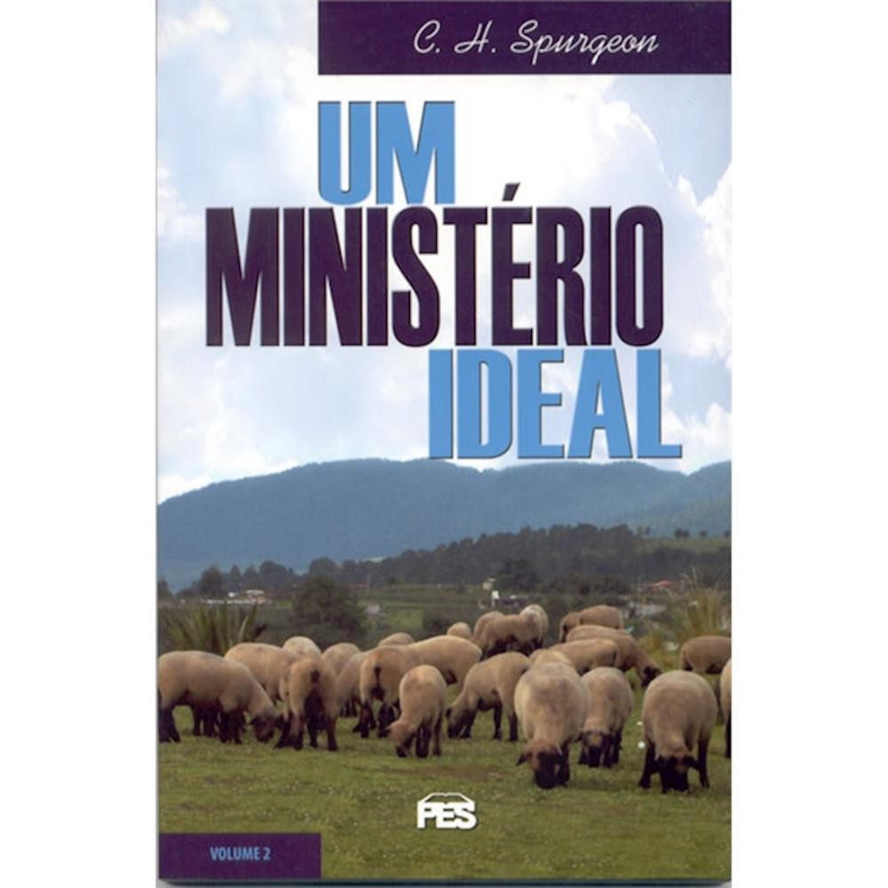 UM MINISTERIO IDEAL VOL II - CHARLLES SPURGEON