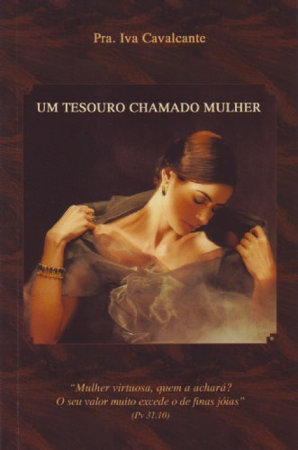 UM TESOURO CHAMADO MULHER - IVA CAVALCANTE