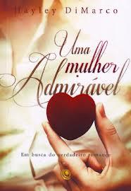 UMA MULHER ADMIRAVEL - HAYLEY DI MARCO