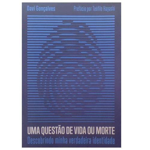 UMA QUESTAO DE VIDA OU MORTE - DAVI GONCALVES