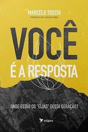 VOCE E A RESPOSTA - MARCELO TOSCHI