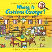 Where is Curious George - a Look and Find Book