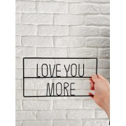 Placa Love You More