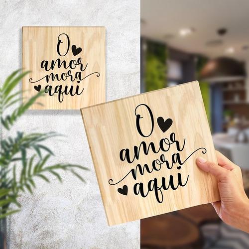 Quadro De Pinus Decorativo Frase Amor Lar Família