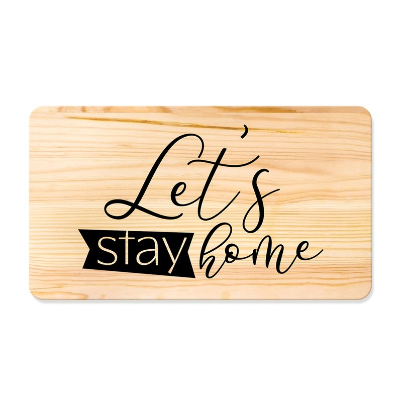 Quadro de Pinus Decorativo Let's Stay Home 53x30