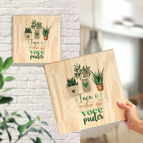 Quadro De Pinus Decorativo Plantas Suculentas Frases