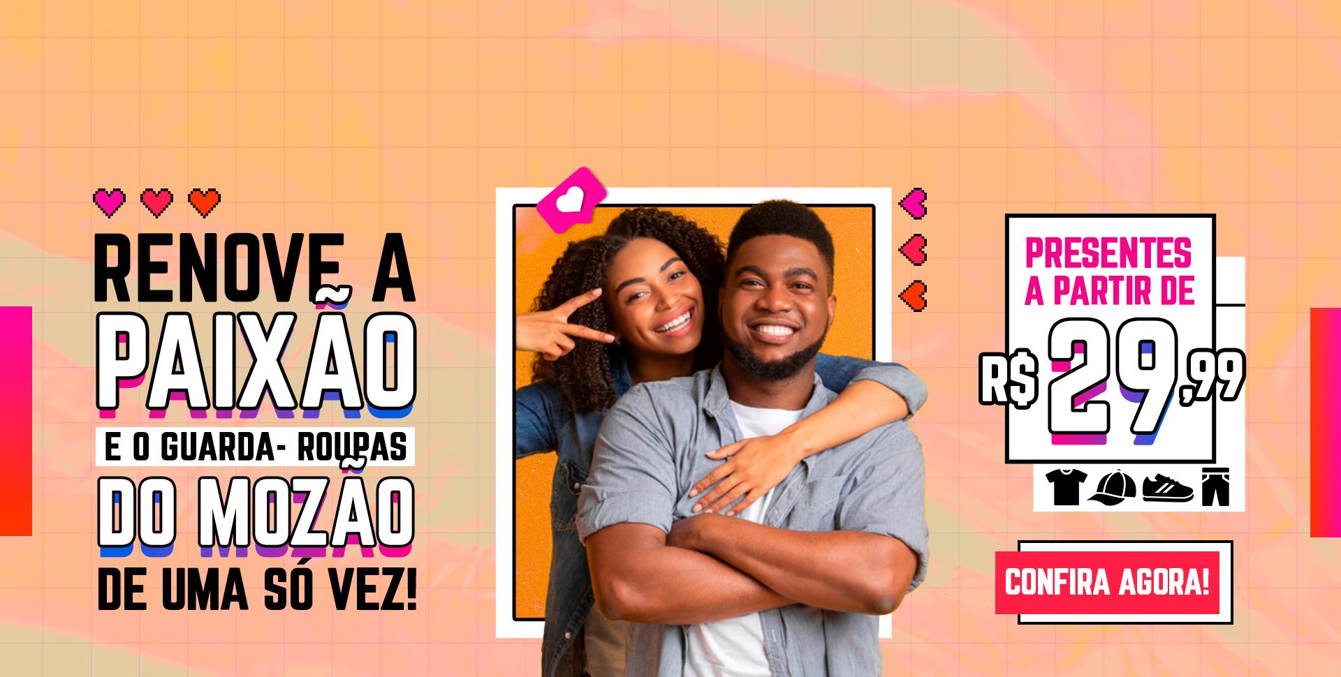 Dia dos Namorados | Presentes a partir de R$29,99