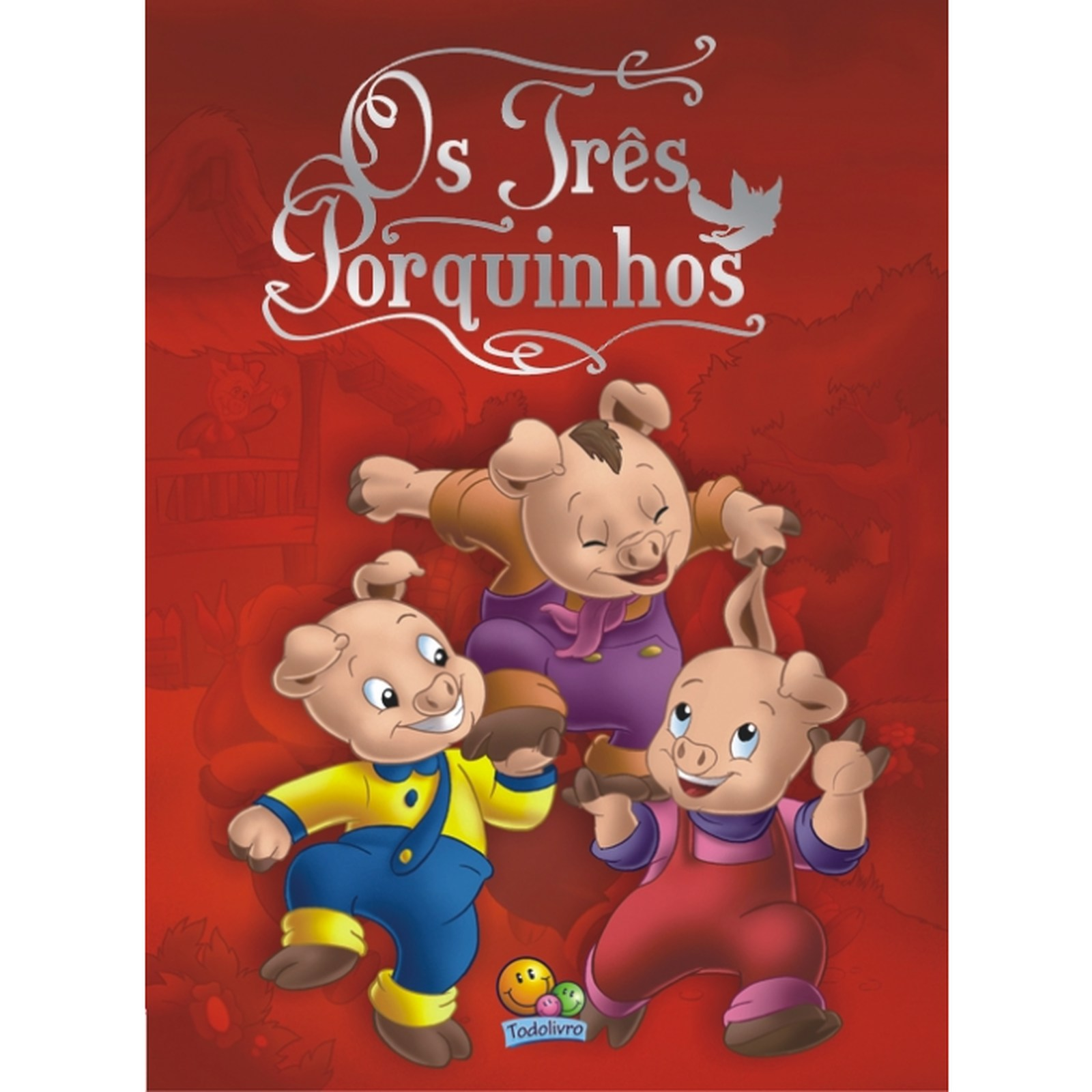 Clássicos Todo Livro: Os Três Porquinhos