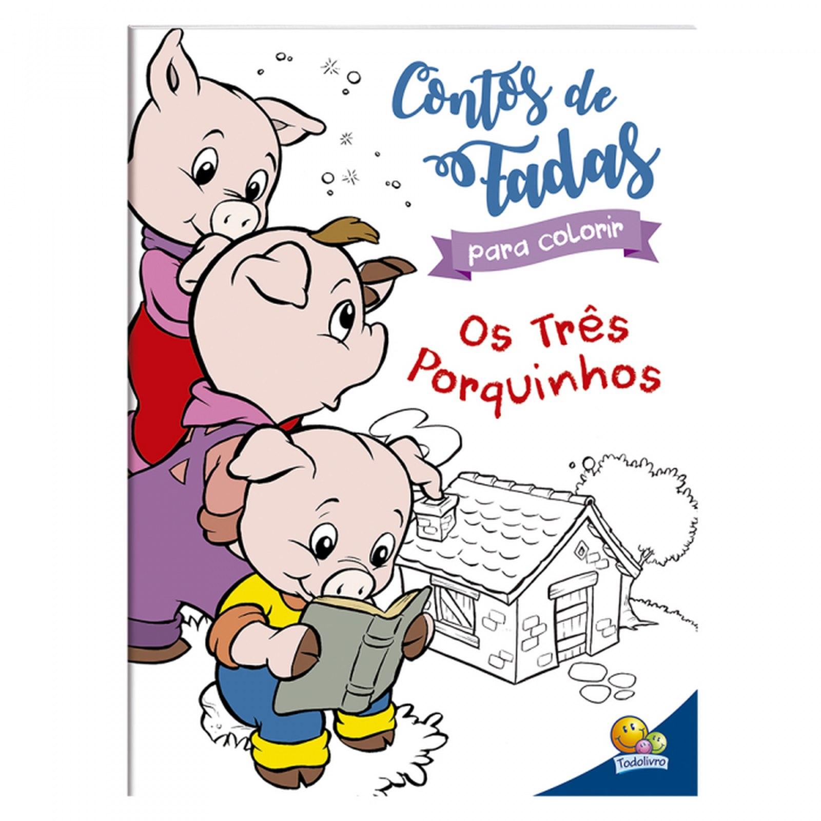 Contos de Fadas Para Colorir: Os Três Porquinhos
