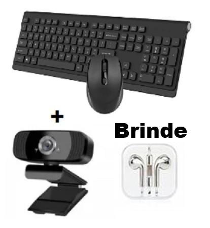 Kit Webcam + Teclado e Mouse sem Fio (Brinde 1 Fone de Ouvido com Fio)