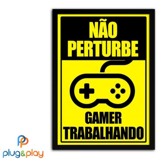 QUADRO GAMER NÃO PERTURBE