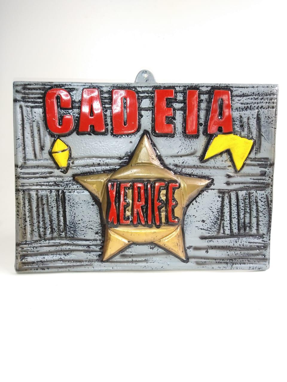 Placa Decorativa - Cadeia