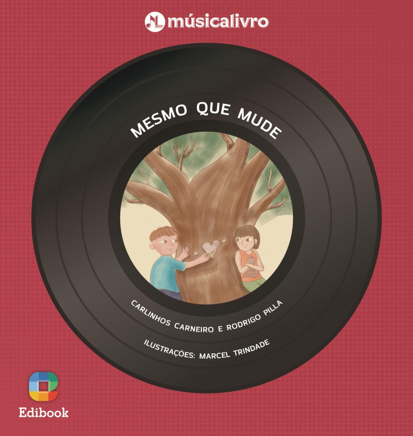MUSICALIVRO - MESMO QUE MUDE