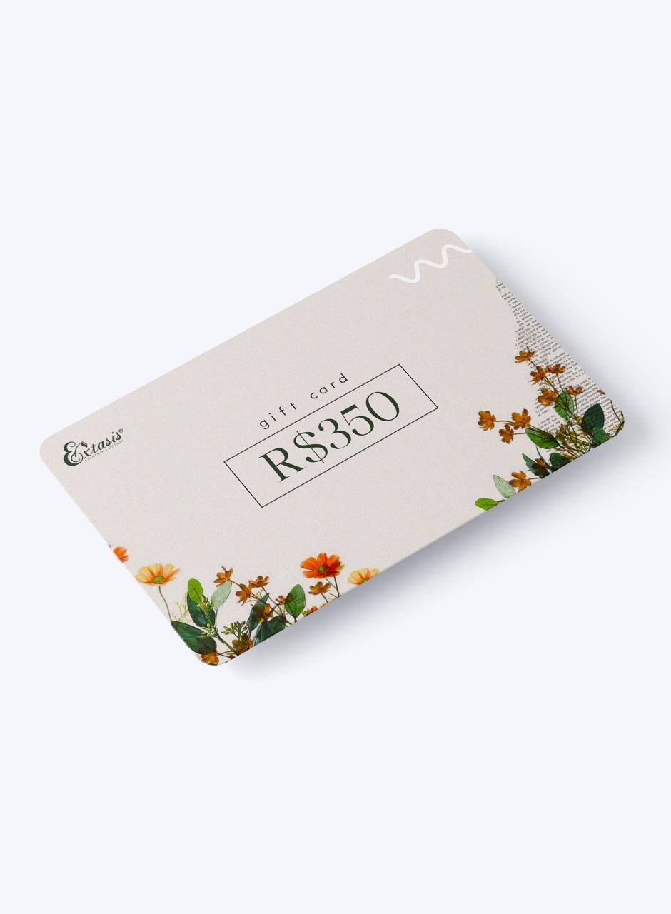 Gift Card Extasis - R$350