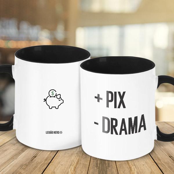 Caneca Mais PIX, menos drama