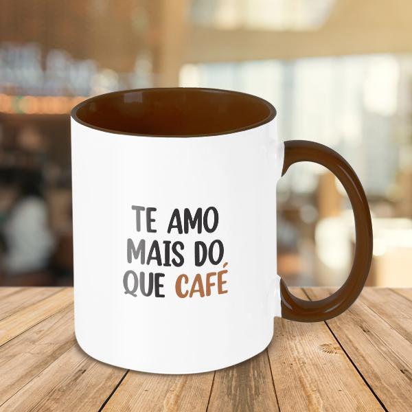 Caneca Te amo mais do que café