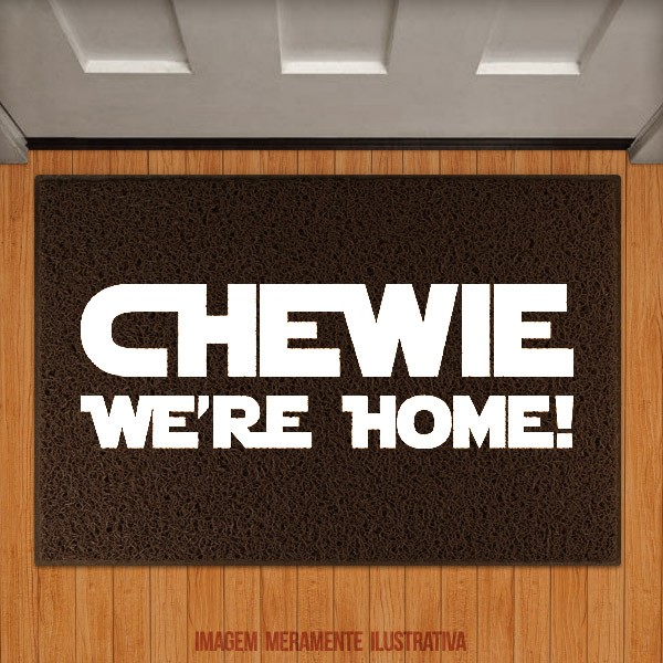 Capacho Chewie We´re home