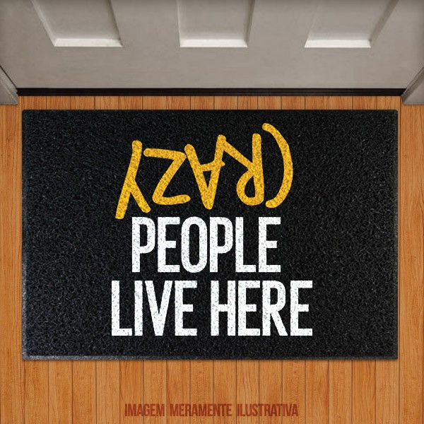 Capacho Crazy People Live here (amarelo)