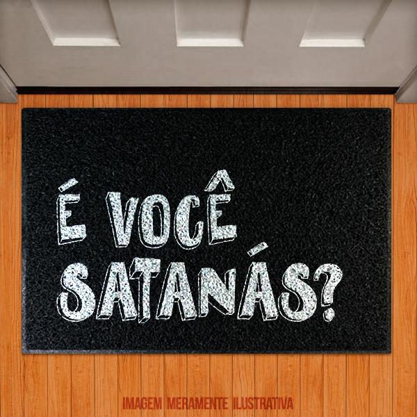 Capacho É você Satanás?