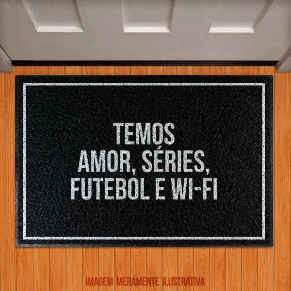 Capacho Temos Amor, Séries, Futebol e Wi-FI