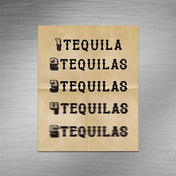 Imã de geladeira - Tequila Tequilas Tequilas