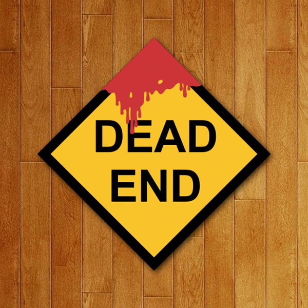 Placa Decorativa Dead End