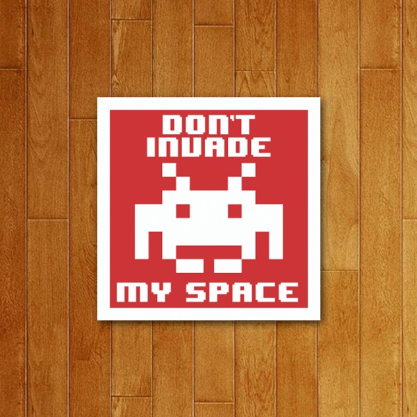 Placa Decorativa Don´t invade my space