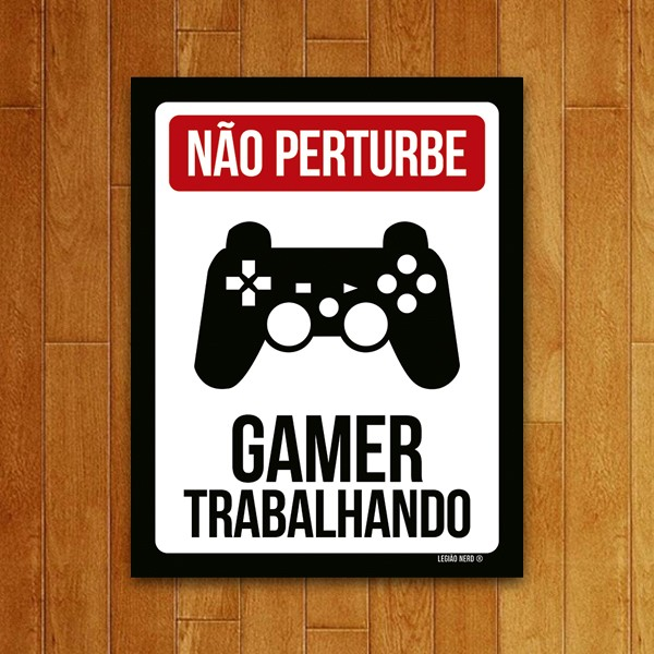 Placa Decorativa Gamer trabalhando PS