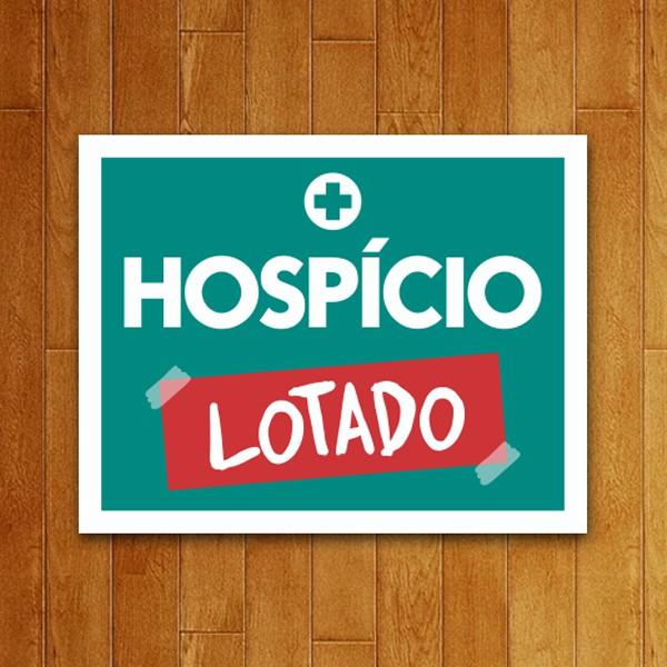 Placa Decorativa Hospicio Lotado V2