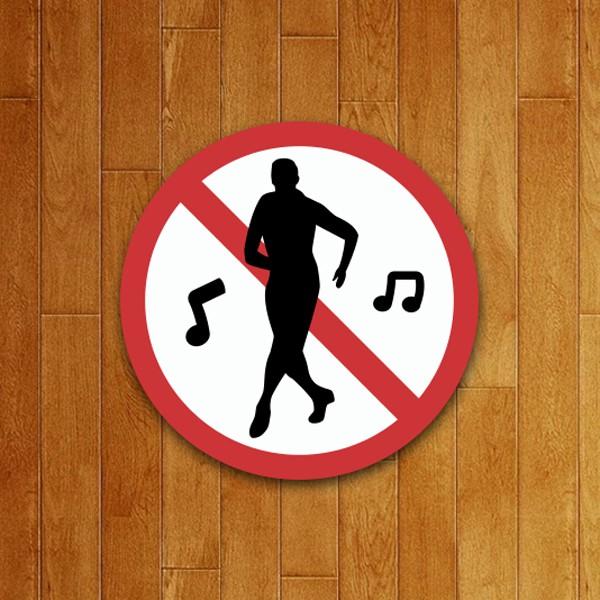 Placa Decorativa Proibido Dançar