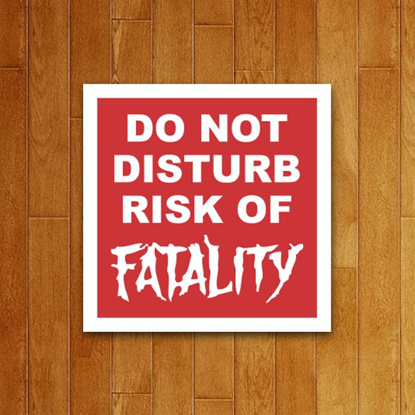 Placa Decorativa Risk of Fatality