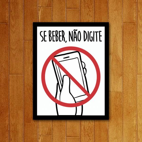 Placa Decorativa Se Beber Não Digite
