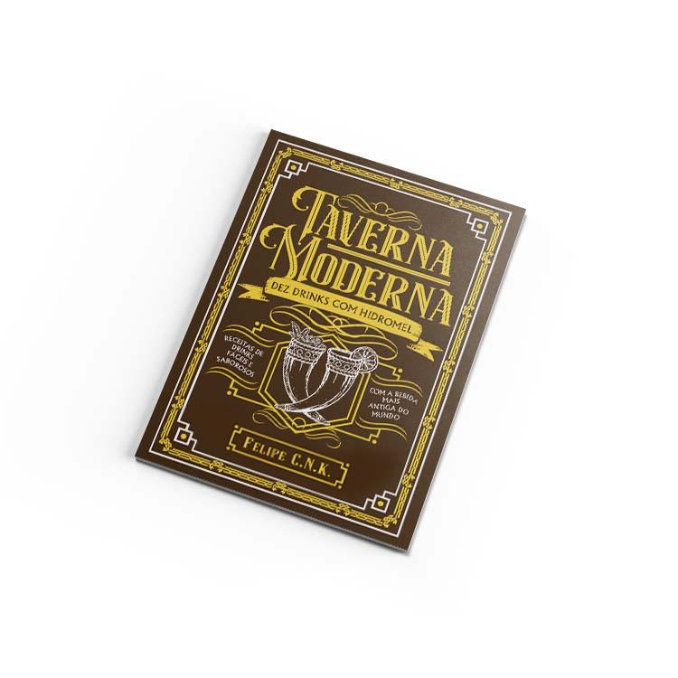 Livro Taverna Moderna: Dez Drinks com Hidromel