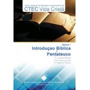 Módulo 1 - Introdução Bíblica e Pentateuco