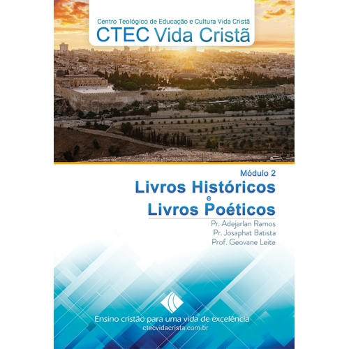 Módulos 1 e 2 - Introdução Bíblica - Pentateuco - Livros Históricos - Livros Poéticos