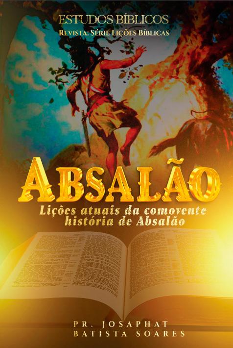 Revista Digital Absalão - Estudos bíblicos 2º trimestre 2021