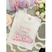 T-shirt Quase uma Barbie