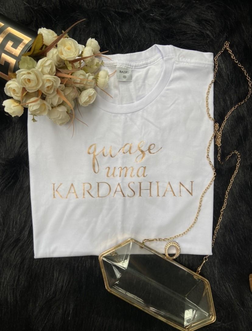T-shirt Quase uma Kardashian