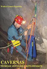 Livro Cavernas - Tecnicas Verticais e auto