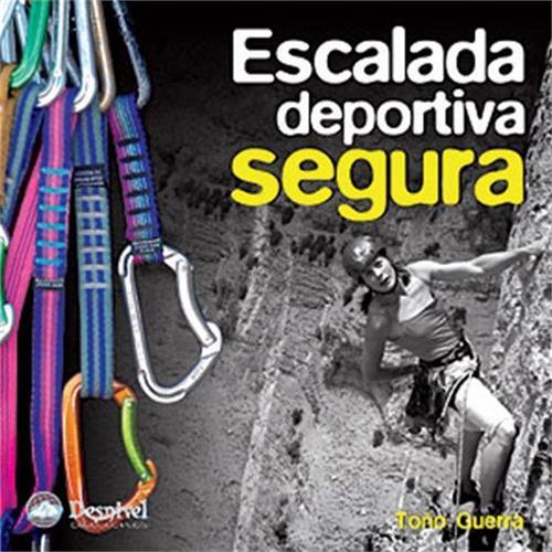 Livro Escalada Deportiva Segura